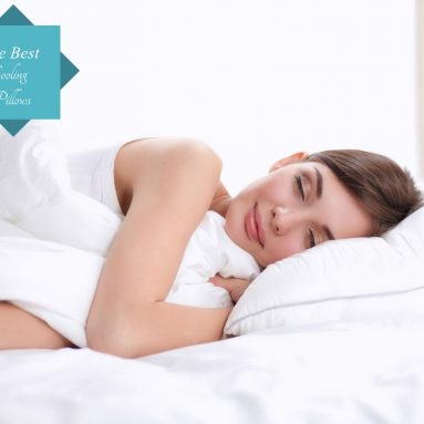 The Best Cooling Pillows – Our Reviews 2017
